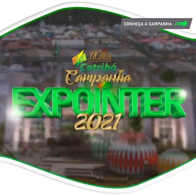 Campanha Expointer 2021: grandes ofertas e condições especiais para celebrar os 110 anos da Cotribá e a inauguração da Casa Cotribá, na Expointer. Concorra a prêmios, para produtos da linha corte e linha leite.🐄🐂